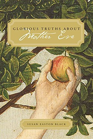 Glorious Truths about Mother Eve (CD)
