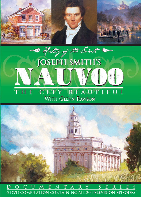 Joseph Smith's Nauvoo: The City Beautiful (DVD)