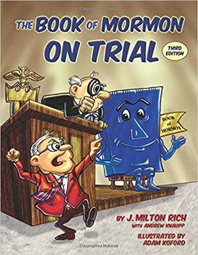 Book of Mormon on Trial, The: Third Edition