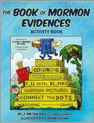 Book of Mormon Evidences Activity Book, The