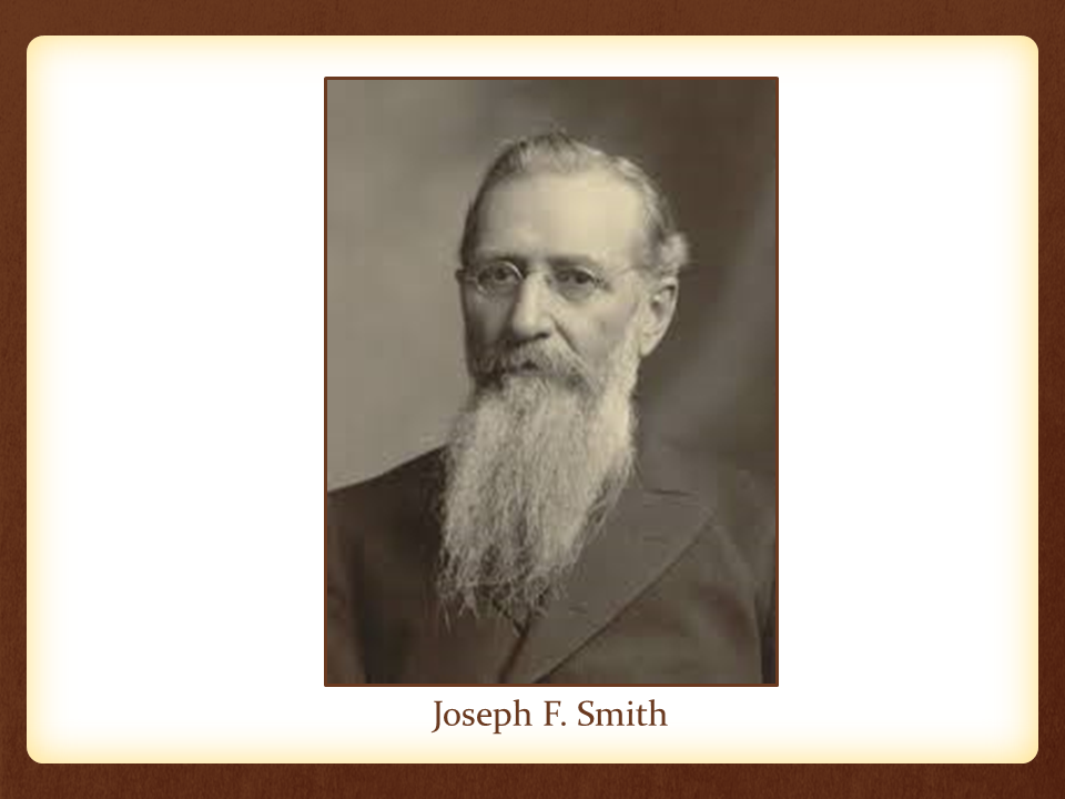 New Joseph F. Smith slide