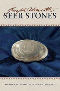 Joseph Smith's Seer Stones