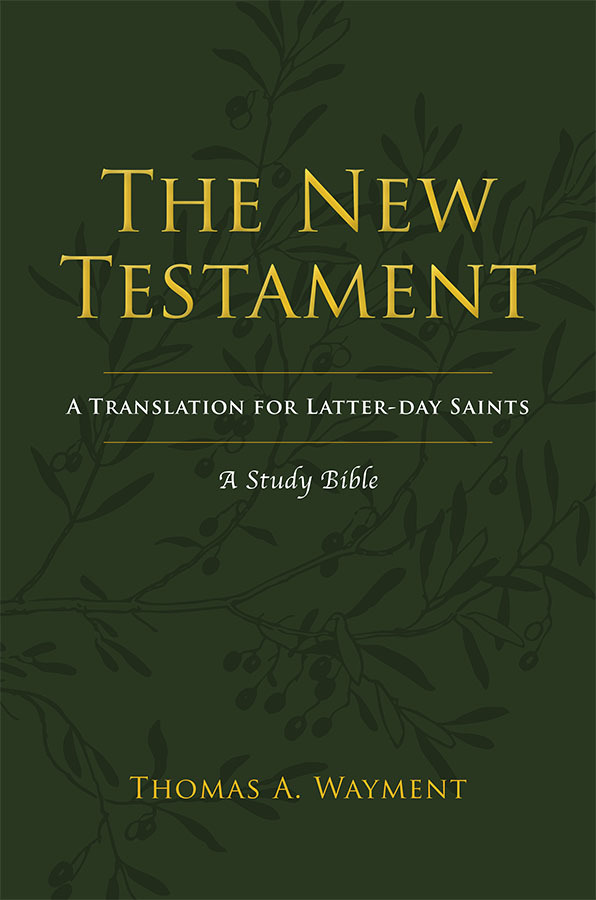 The New Testament - Latter-day Saint Study Bible